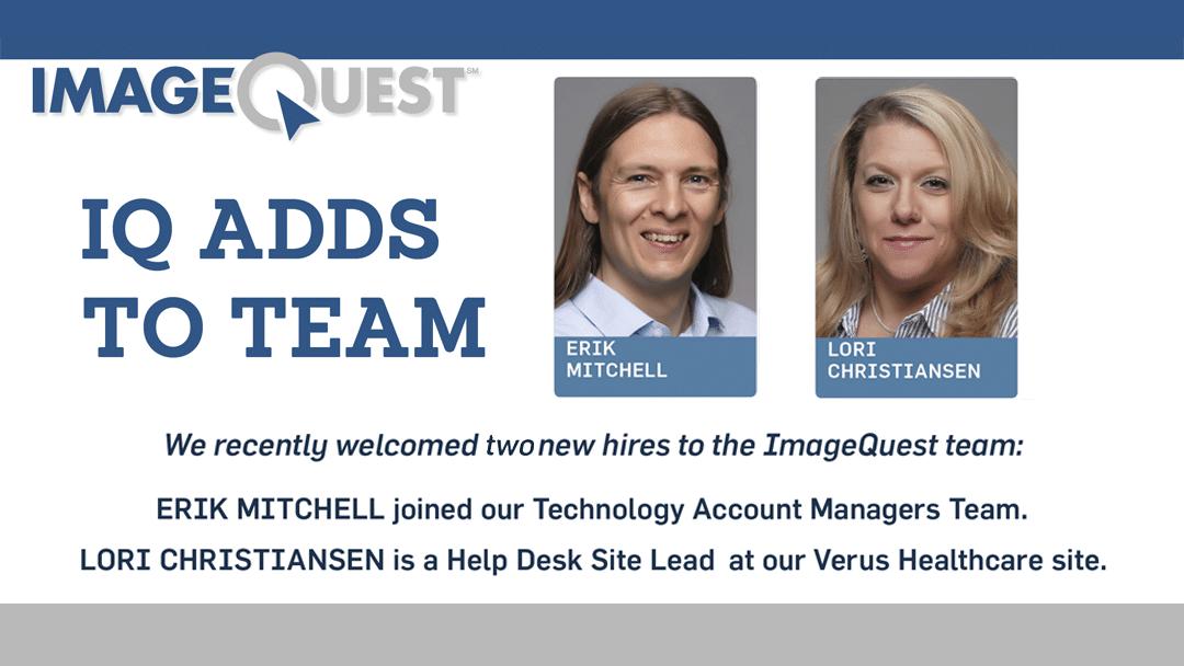 New hires Erik Mitchell, Lori Christiansen